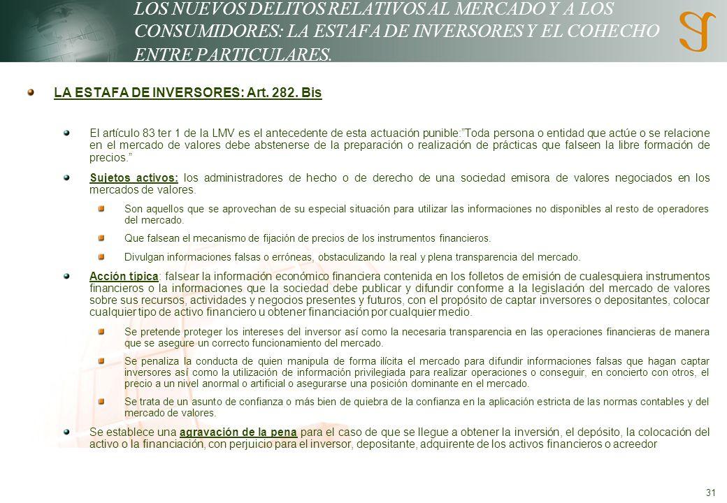 31 LOS NUEVOS DELITOS RELATIVOS AL MERCADO Y A LOS CONSUMIDORES: LA ESTAFA DE INVERSORES Y EL COHECHO ENTRE PARTICULARES.