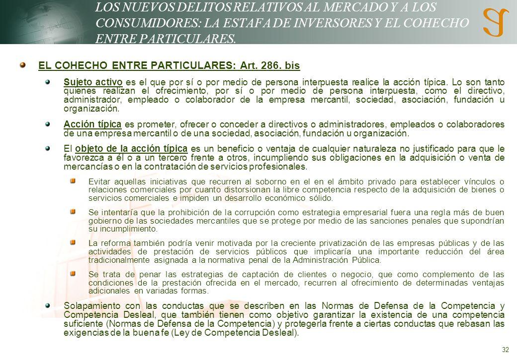 32 LOS NUEVOS DELITOS RELATIVOS AL MERCADO Y A LOS CONSUMIDORES: LA ESTAFA DE INVERSORES Y EL COHECHO ENTRE PARTICULARES.
