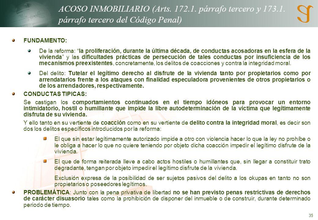 35 ACOSO INMOBILIARIO (Arts.172.1. párrafo tercero y 173.1.