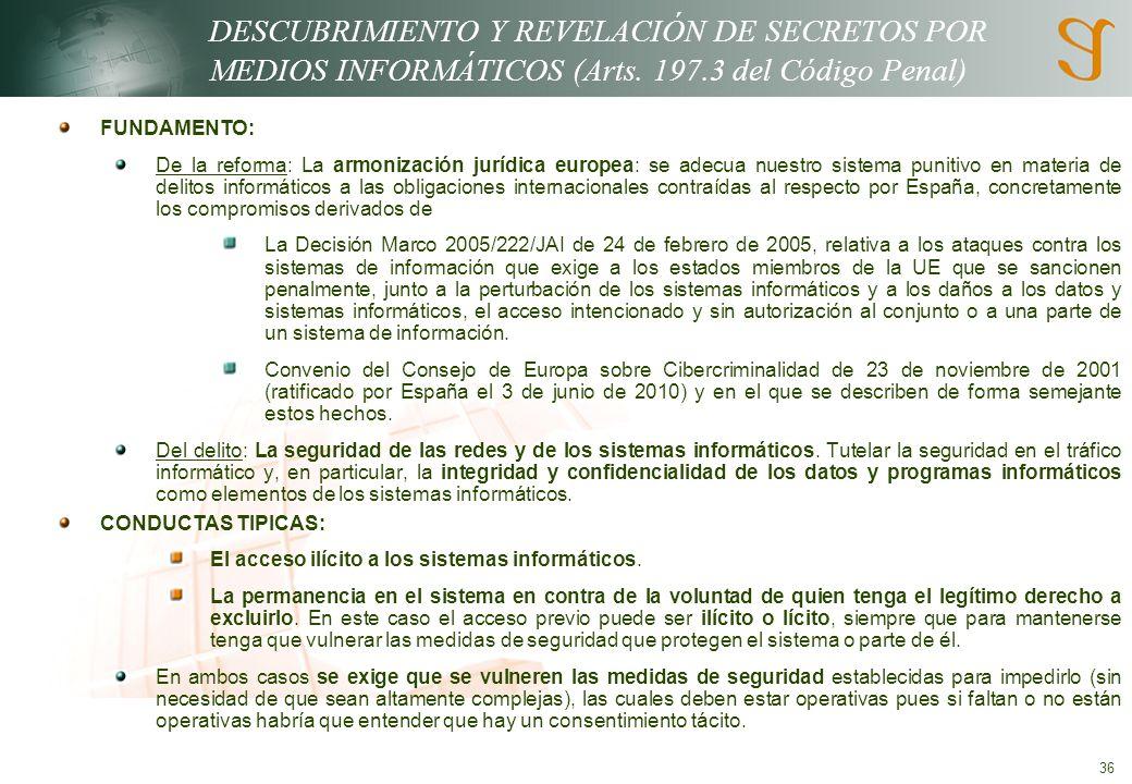 36 DESCUBRIMIENTO Y REVELACIÓN DE SECRETOS POR MEDIOS INFORMÁTICOS (Arts.