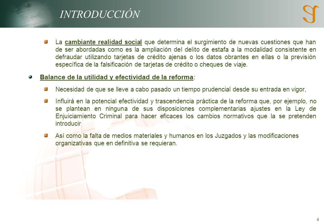 5 Modificaciones introducidas en delitos ya existentes 1.- DELITOS CONTRA LA HACIENDA PÚBLICA Y LA SEGURIDAD SOCIAL (ARTS.