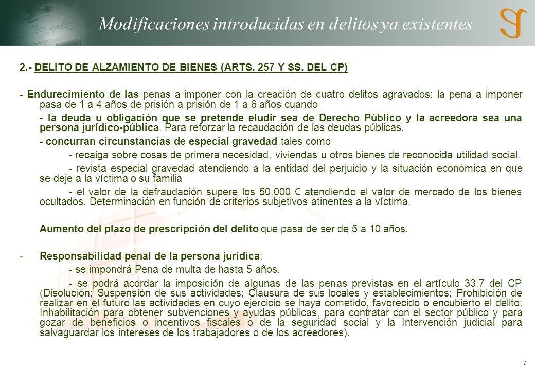 18 LA NUEVA RESPONSABILIDAD PENAL DE LAS PERSONAS JURÍDICAS Estos delitos son los siguientes: Tráfico ilegal de órganos humanos ajenos (Art.