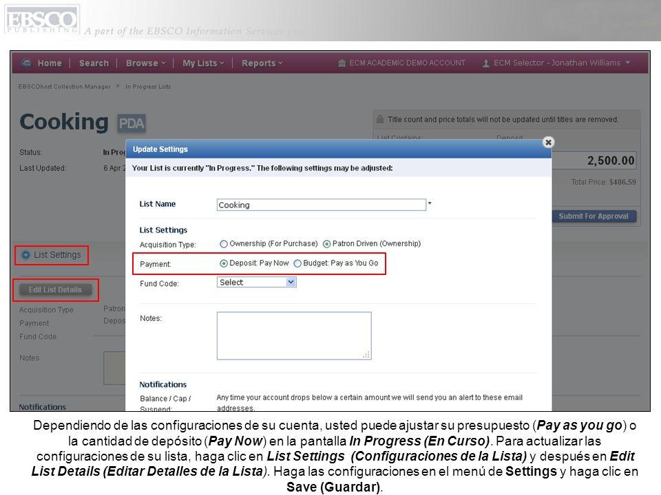 Dependiendo de las configuraciones de su cuenta, usted puede ajustar su presupuesto (Pay as you go) o la cantidad de depósito (Pay Now) en la pantalla