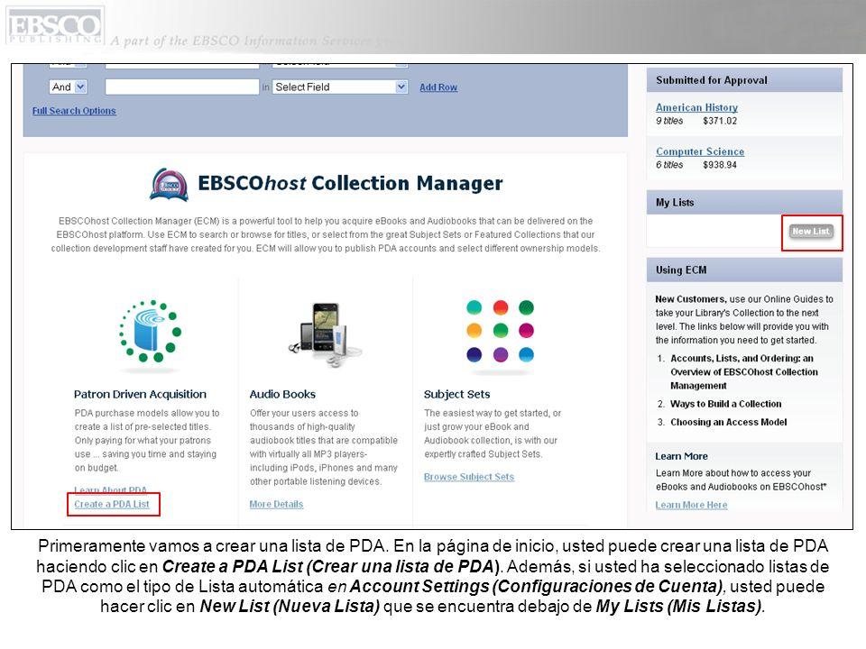 Después de seleccionar el Crear una nueva lista de PDA, indique el nombre deseado para su lista y haga clic en Create List (Crear Lista).