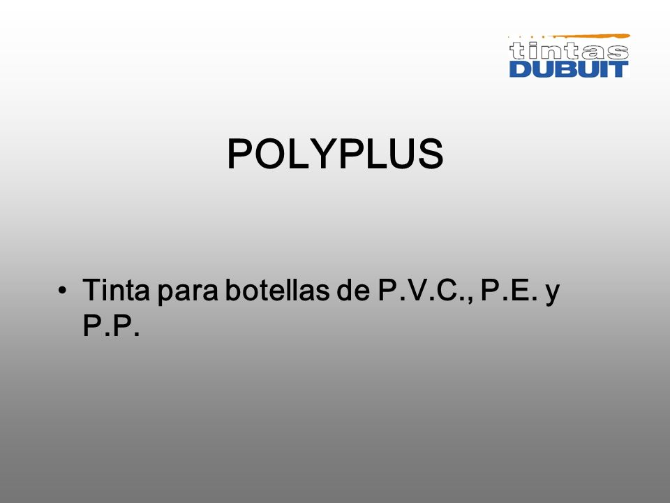 TINTAS PARA OBJETOS POLYPLUS TUBOFAST 2 AMX