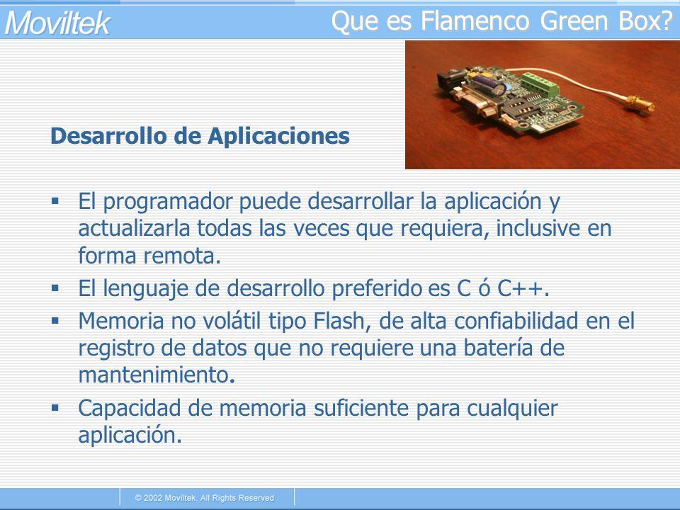 Que es Flamenco Green Box? Desarrollo de Aplicaciones El programador puede desarrollar la aplicación y actualizarla todas las veces que requiera, incl
