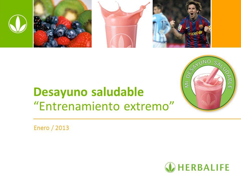 Desayuno saludable Entrenamiento extremo Enero / 2013
