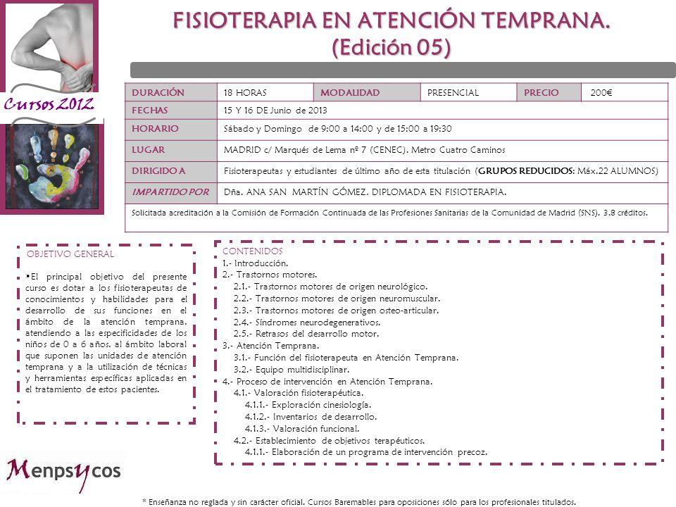 Cursos 2012 DURACIÓN18 HORASMODALIDADPRESENCIALPRECIO 200 FECHAS15 Y 16 DE Junio de 2013 HORARIOSábado y Domingo de 9:00 a 14:00 y de 15:00 a 19:30 LU