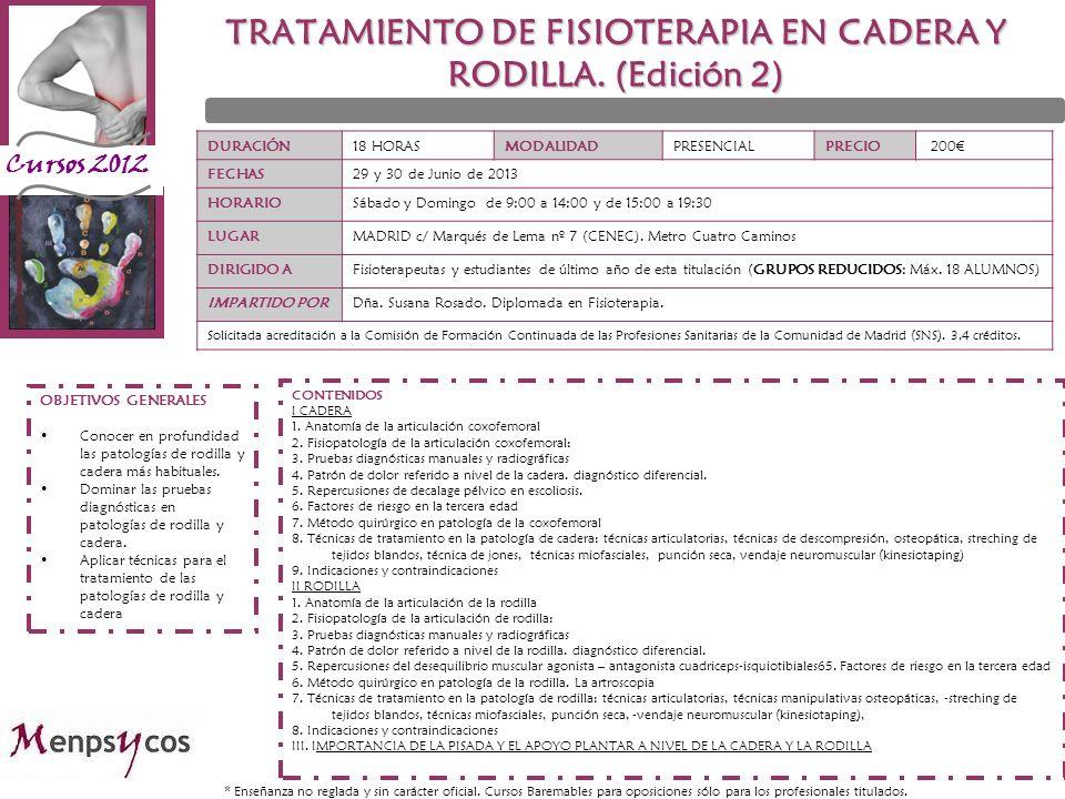 Cursos 2012 DURACIÓN18 HORASMODALIDADPRESENCIALPRECIO 200 FECHAS29 y 30 de Junio de 2013 HORARIOSábado y Domingo de 9:00 a 14:00 y de 15:00 a 19:30 LU