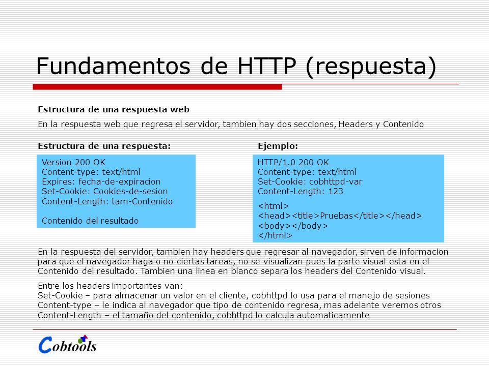 Fundamentos de HTTP (respuesta) Estructura de una respuesta web En la respuesta web que regresa el servidor, tambien hay dos secciones, Headers y Cont