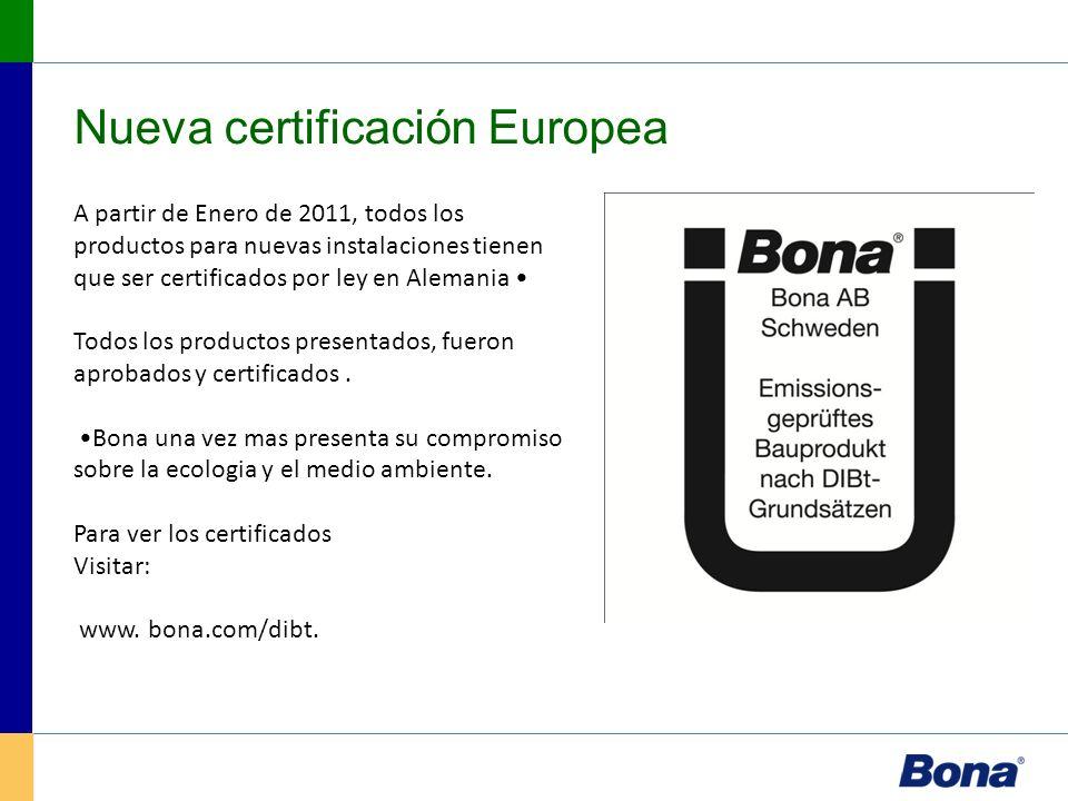A partir de Enero de 2011, todos los productos para nuevas instalaciones tienen que ser certificados por ley en Alemania Todos los productos presentad