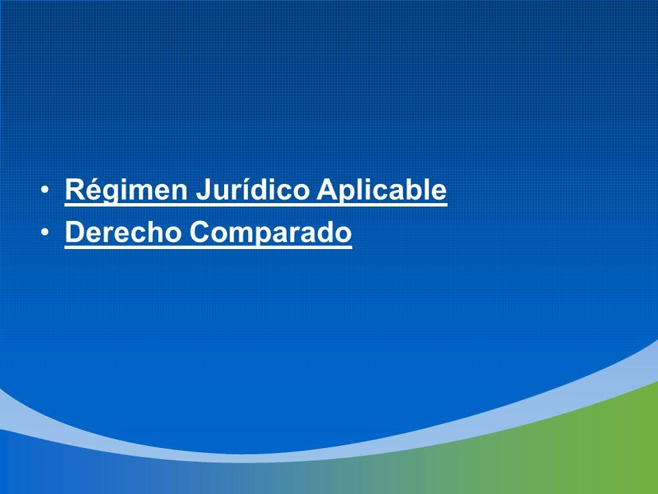 Régimen Jurídico Aplicable Derecho Comparado