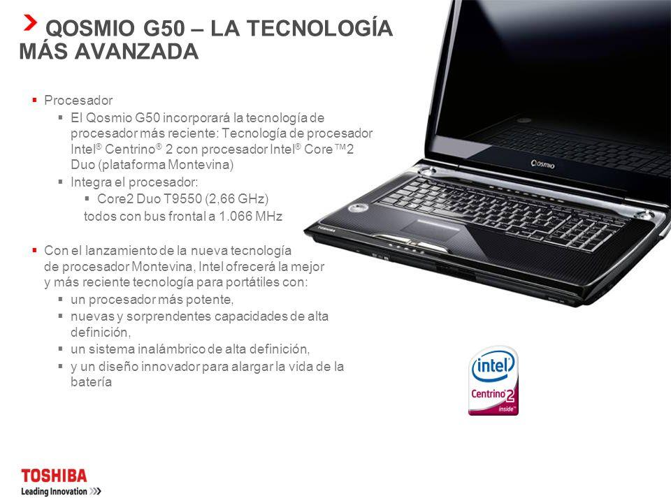QOSMIO G50 – FACILIDAD DE USO Sintonizador de TV DVB-T/Analógica El sintonizador de TV analógica y digital (DVB-T) integrado admite formatos de transm