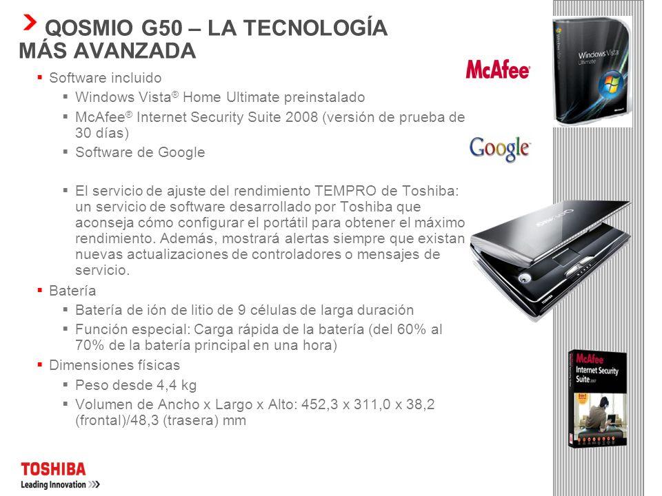 Procesador El Qosmio G50 incorporará la tecnología de procesador más reciente: Tecnología de procesador Intel ® Centrino ® 2 con procesador Intel ® Co
