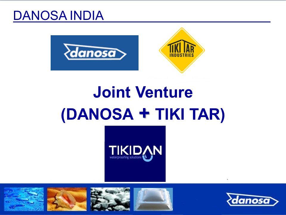DANOSA INDIA + Joint Venture (DANOSA + TIKI TAR)