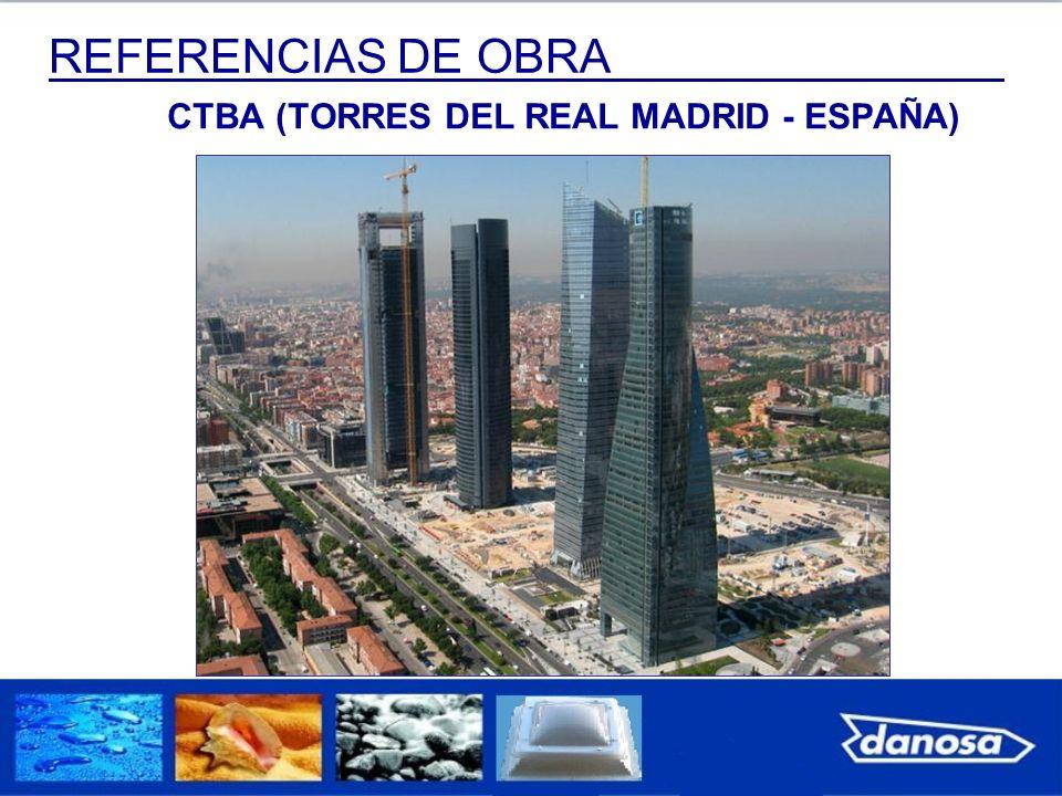 REFERENCIAS DE OBRA CTBA (TORRES DEL REAL MADRID - ESPAÑA)