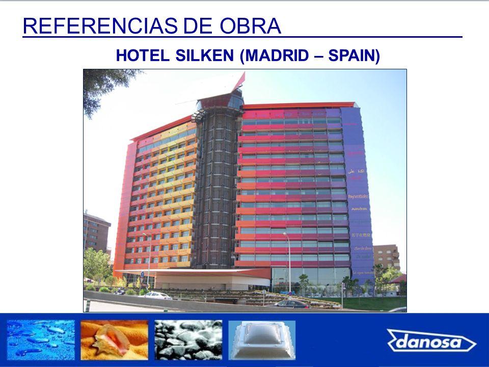 REFERENCIAS DE OBRA HOTEL SILKEN (MADRID – SPAIN)