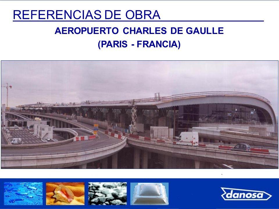 REFERENCIAS DE OBRA AEROPUERTO CHARLES DE GAULLE (PARIS - FRANCIA)