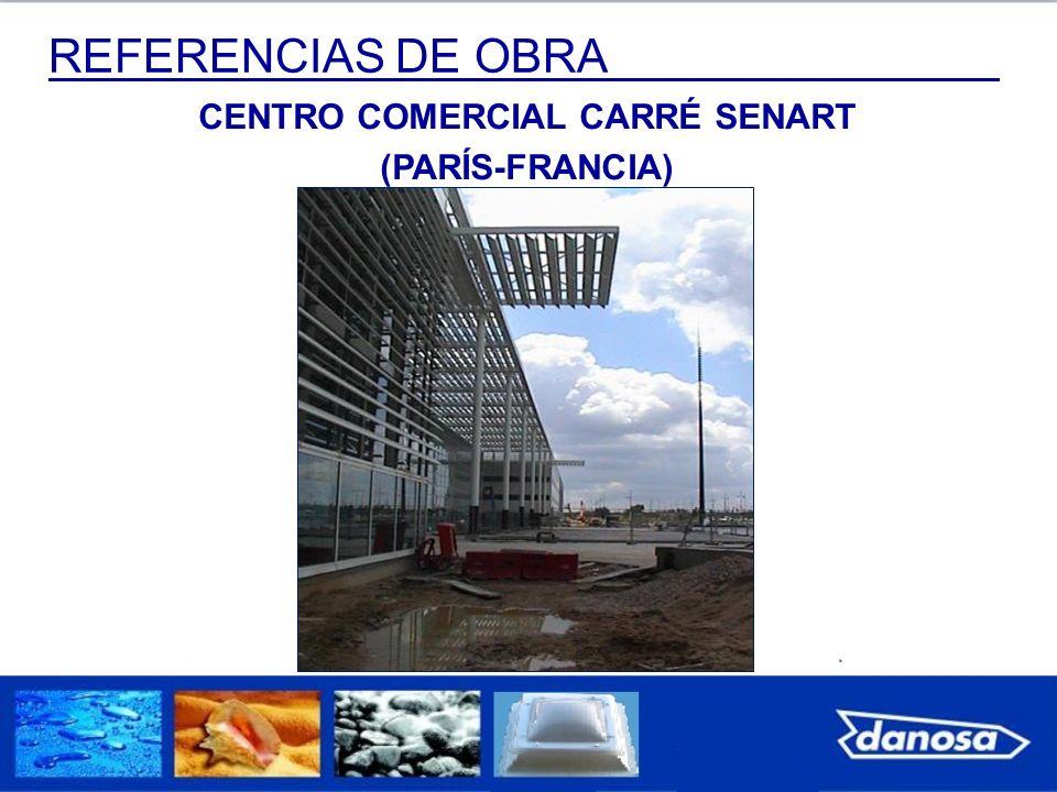 REFERENCIAS DE OBRA CENTRO COMERCIAL CARRÉ SENART (PARÍS-FRANCIA)
