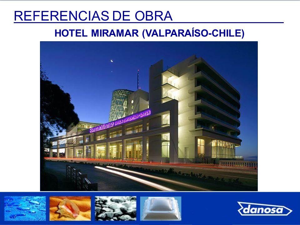 REFERENCIAS DE OBRA HOTEL MIRAMAR (VALPARAÍSO-CHILE)