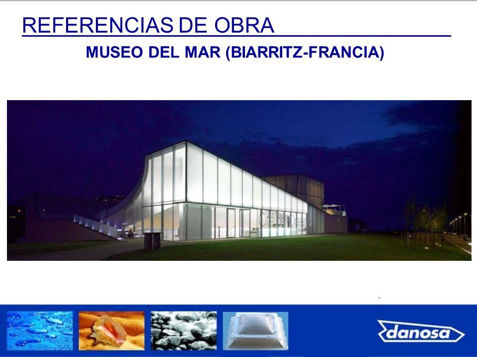 REFERENCIAS DE OBRA MUSEO DEL MAR (BIARRITZ-FRANCIA)