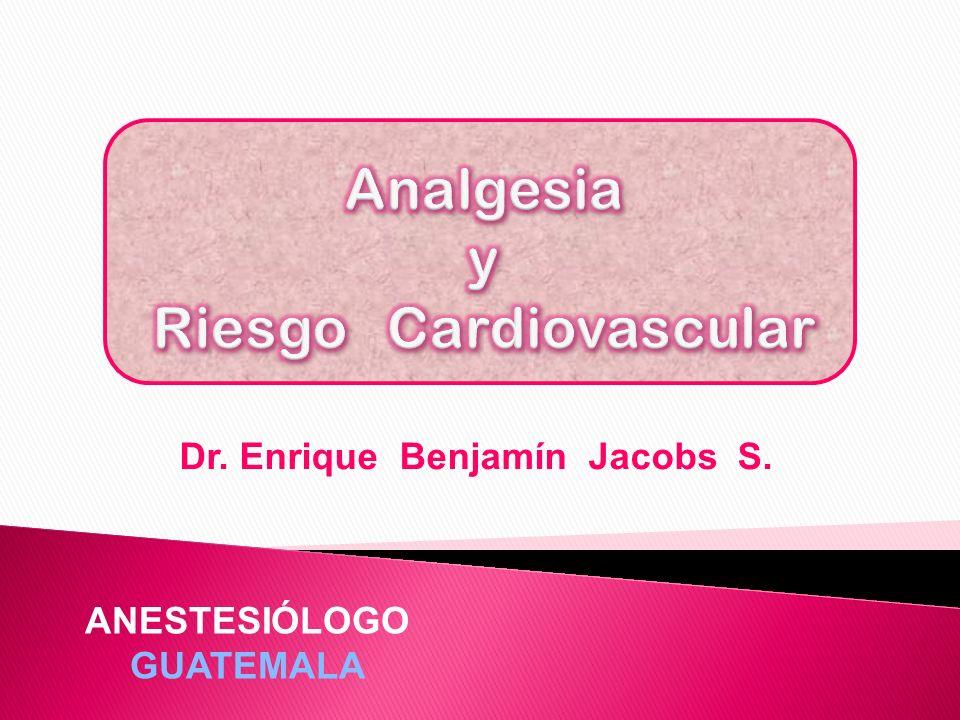 Dr. Enrique Benjamín Jacobs S. ANESTESIÓLOGO GUATEMALA