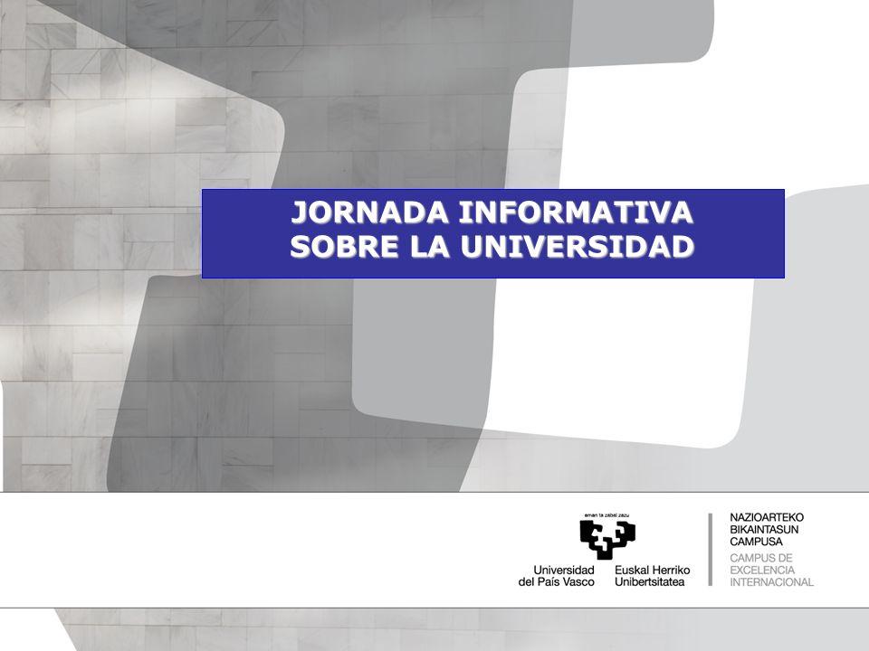 JORNADA INFORMATIVA SOBRE LA UNIVERSIDAD