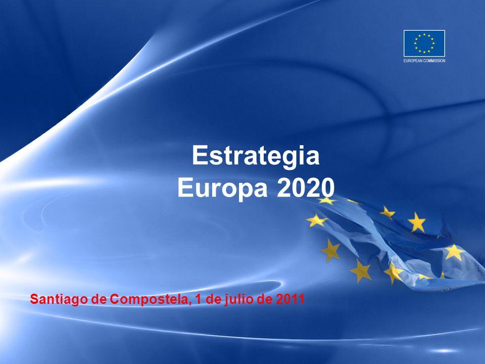 Santiago de Compostela, 1 de julio de 2011 Estrategia Europa 2020