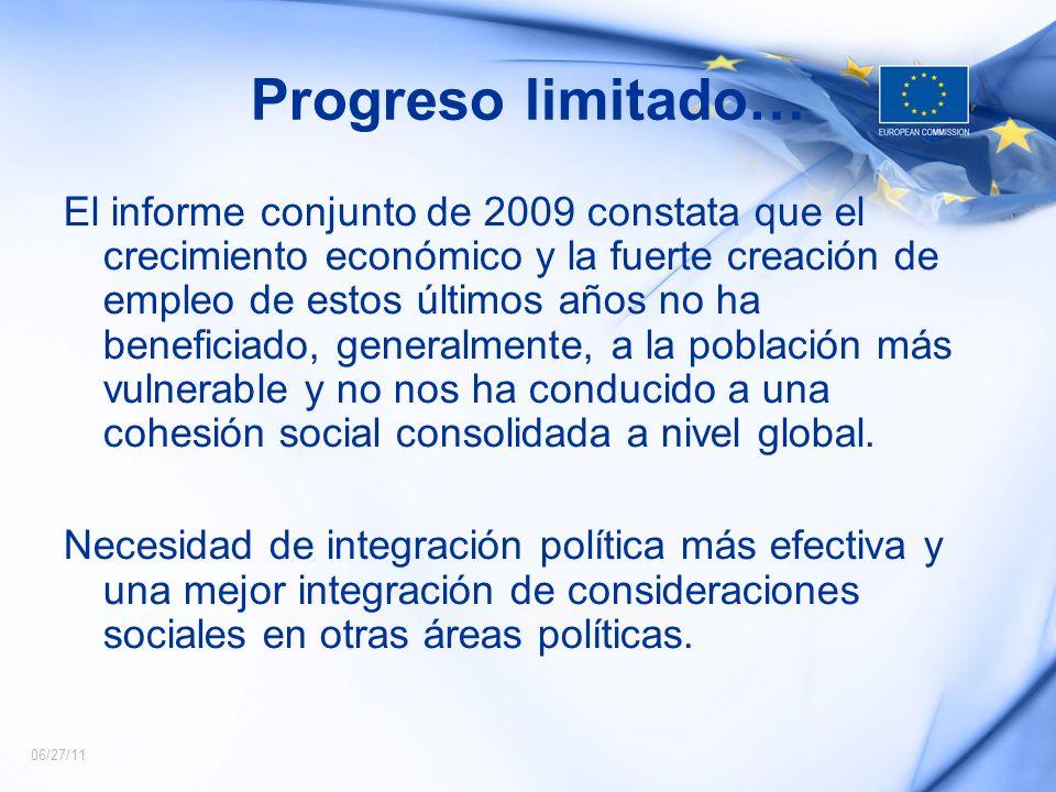 06/27/11 Progreso limitado… El informe conjunto de 2009 constata que el crecimiento económico y la fuerte creación de empleo de estos últimos años no