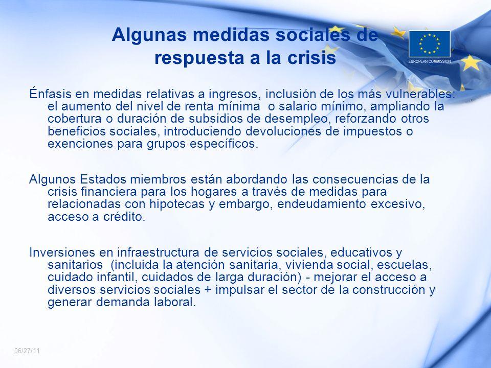 06/27/11 Algunas medidas sociales de respuesta a la crisis Énfasis en medidas relativas a ingresos, inclusión de los más vulnerables: el aumento del n