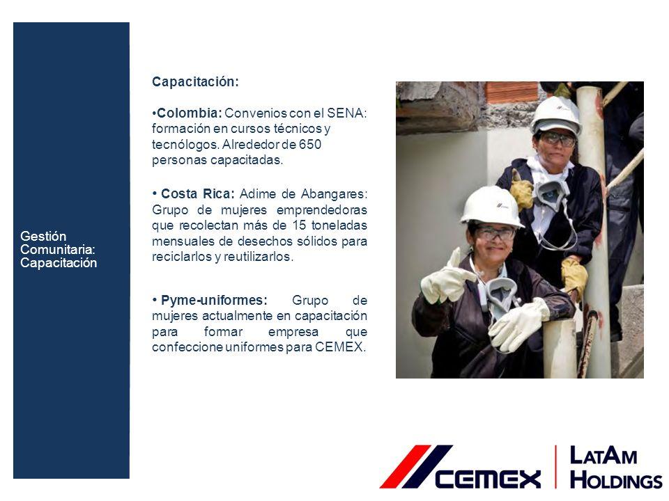 Capacitación: Colombia: Convenios con el SENA: formación en cursos técnicos y tecnólogos. Alrededor de 650 personas capacitadas. Costa Rica: Adime de