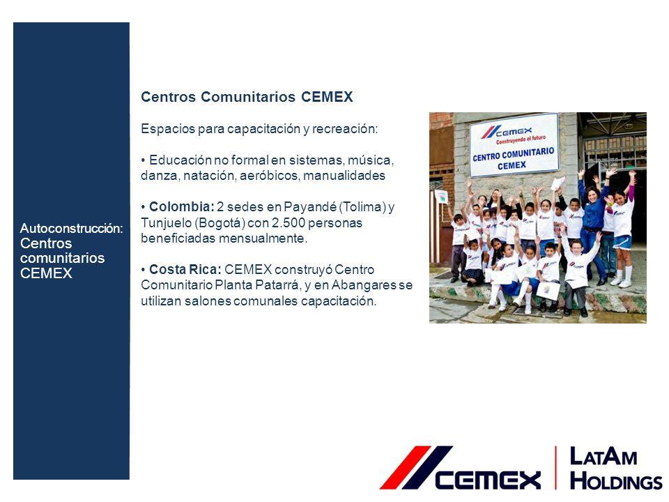 Centros Comunitarios CEMEX Espacios para capacitación y recreación: Educación no formal en sistemas, música, danza, natación, aeróbicos, manualidades