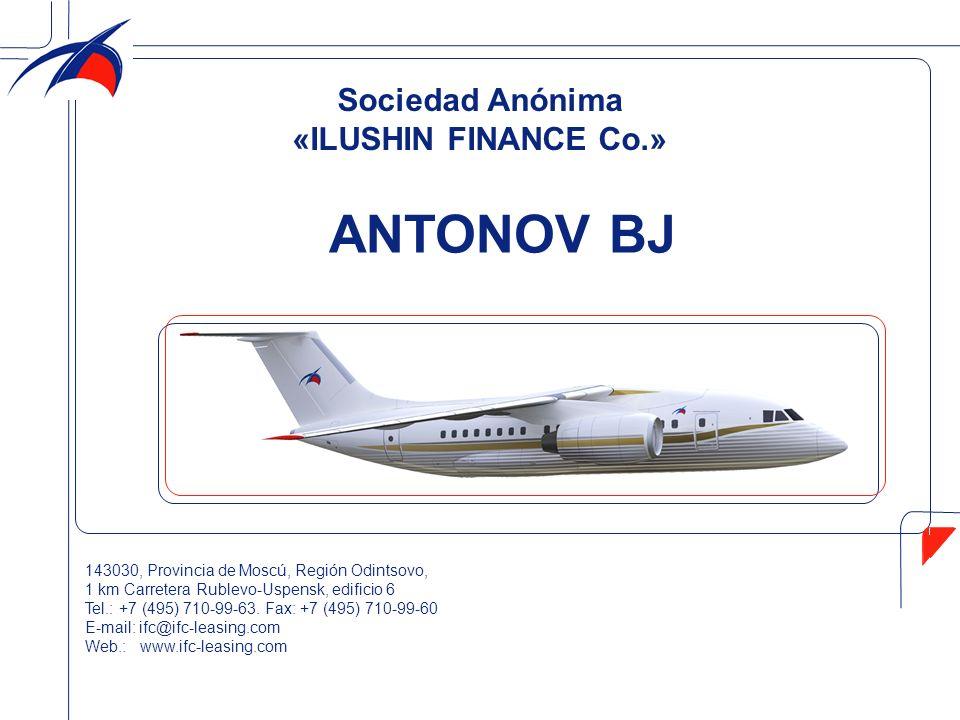Sociedad Anónima «ILUSHIN FINANCE Co.» ANTONOV BJ 143030, Provincia de Moscú, Región Odintsovo, 1 km Carretera Rublevo-Uspensk, edificio 6 Tel.: +7 (4