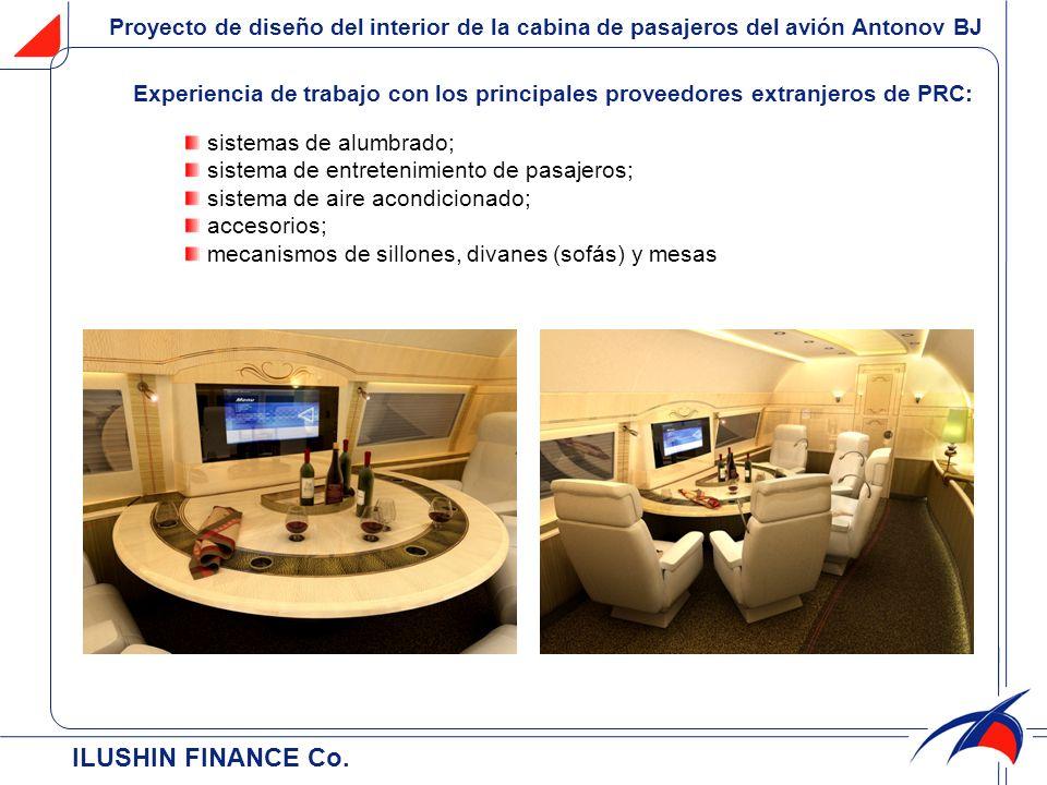 ILUSHIN FINANCE Cо. Proyecto de diseño del interior de la cabina de pasajeros del avión Antonov BJ Experiencia de trabajo con los principales proveedo