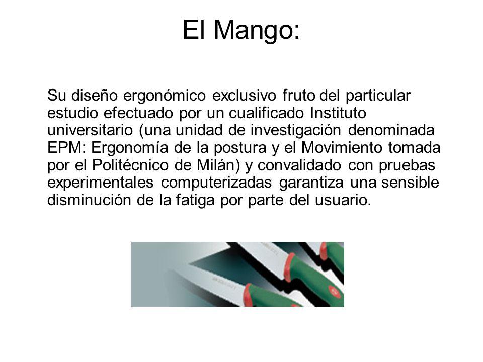 El Mango: Su diseño ergonómico exclusivo fruto del particular estudio efectuado por un cualificado Instituto universitario (una unidad de investigació