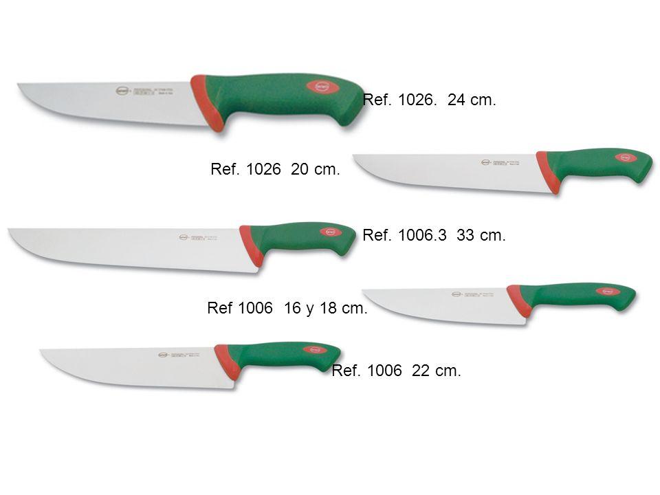 Ref.3006 24 cm. Ref. 3026 24 cm. Ref. 3046 28 cm.
