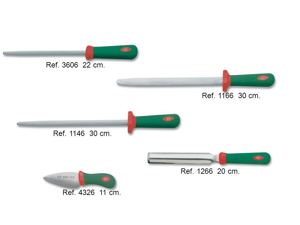 Ref. 1266 20 cm. Ref. 3606 22 cm. Ref. 1166 30 cm. Ref. 1146 30 cm. Ref. 4326 11 cm.