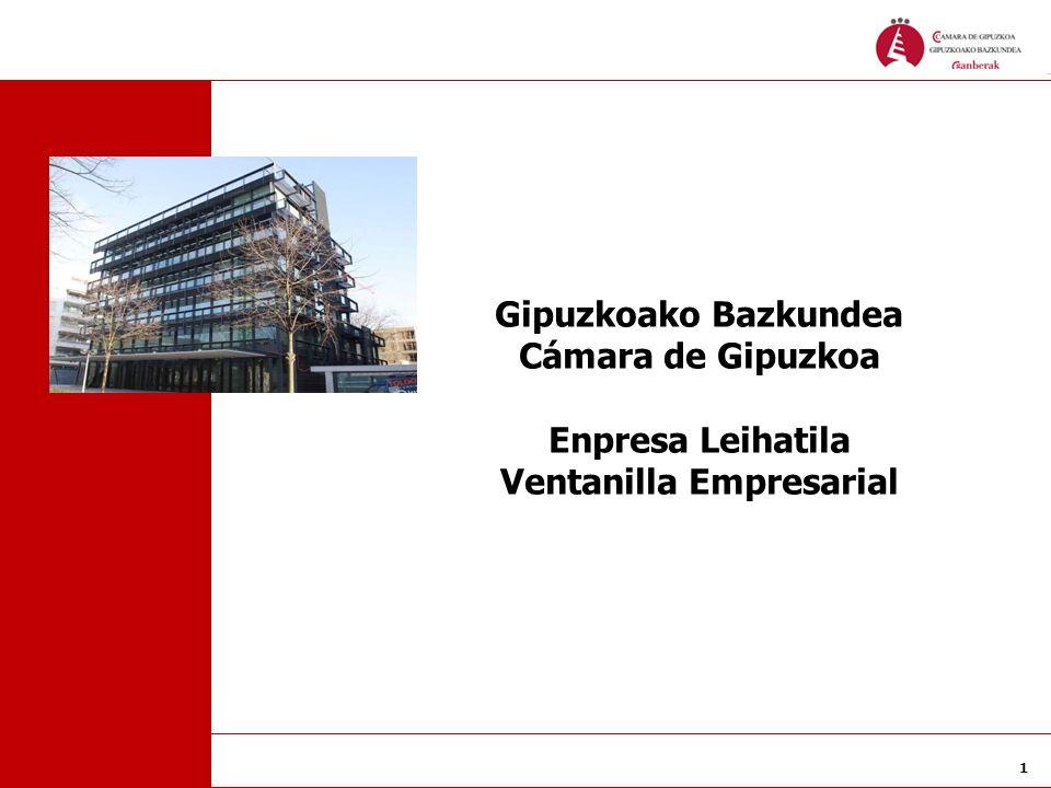 1 Gipuzkoako Bazkundea Cámara de Gipuzkoa Enpresa Leihatila Ventanilla Empresarial