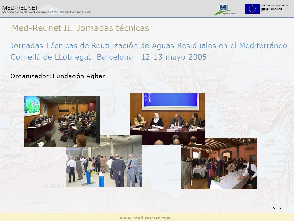 www.med-reunet.com EUROPEAN COMMISSION RESEARCH DIRECTORATES GENERAL Med-Reunet II.