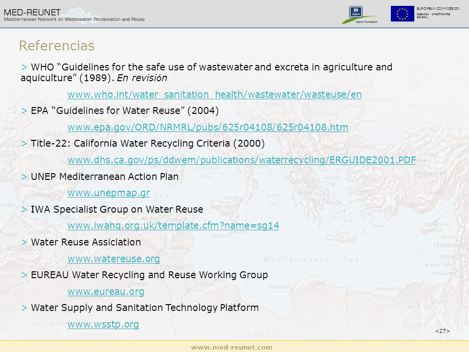 www.med-reunet.com EUROPEAN COMMISSION RESEARCH DIRECTORATES GENERAL Referencias > WHO Guidelines for the safe use of wastewater and excreta in agricu