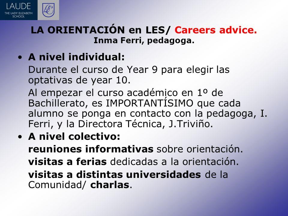 LA ORIENTACIÓN en LES/ Careers advice. Inma Ferri, pedagoga.