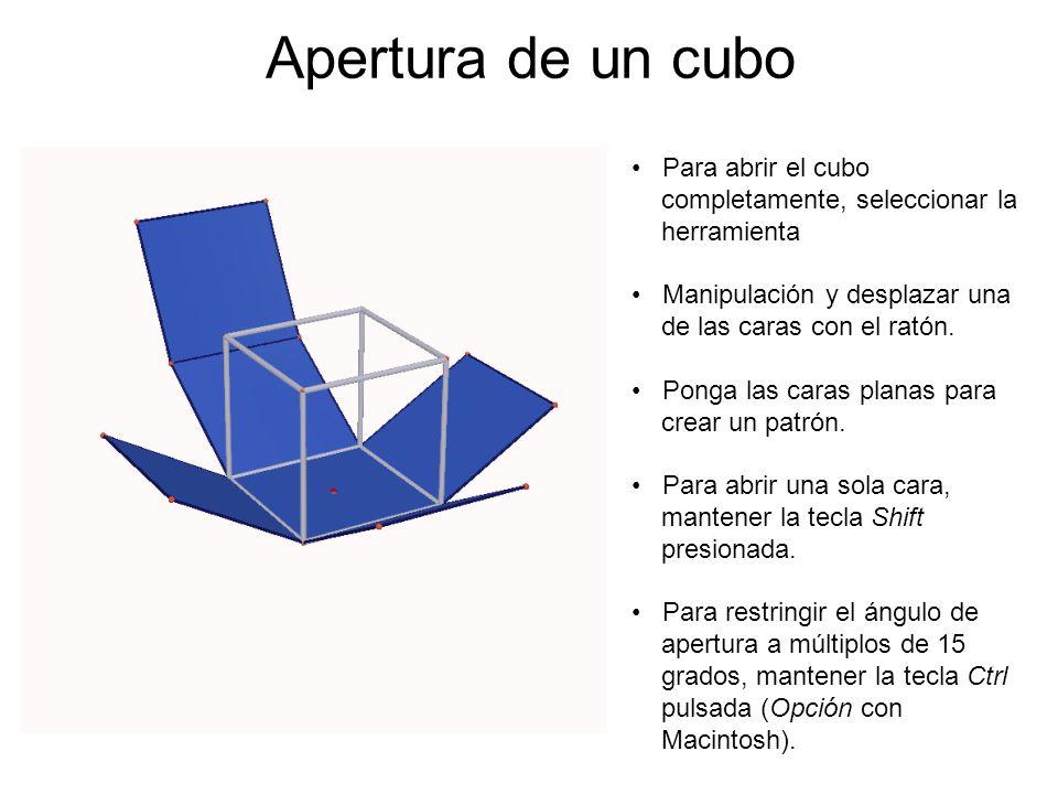 Apertura de un cubo Para abrir el cubo completamente, seleccionar la herramienta Manipulación y desplazar una de las caras con el ratón. Ponga las car