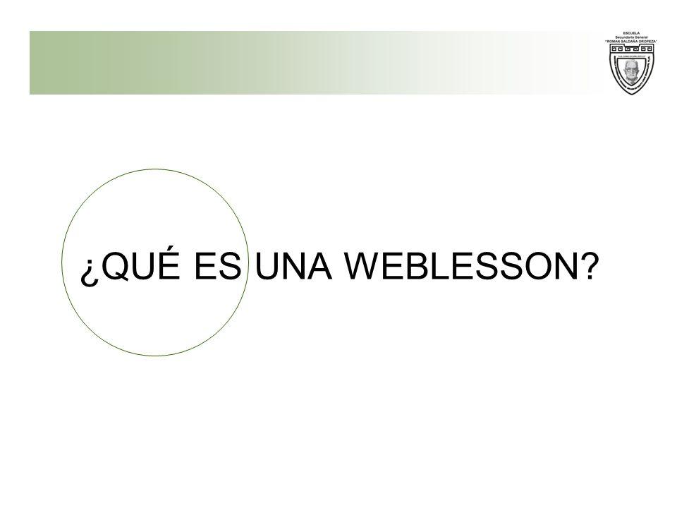 ¿POR QUÉ UNA WEBLESSON.
