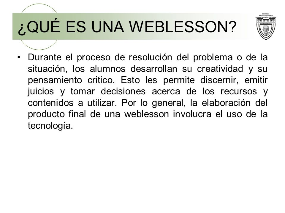 PARÁMETRO PARA EL DISEÑO DE UNA WEBLESSON Proporcionar al estudiante una estructura para llevar acabo dicha investigación.