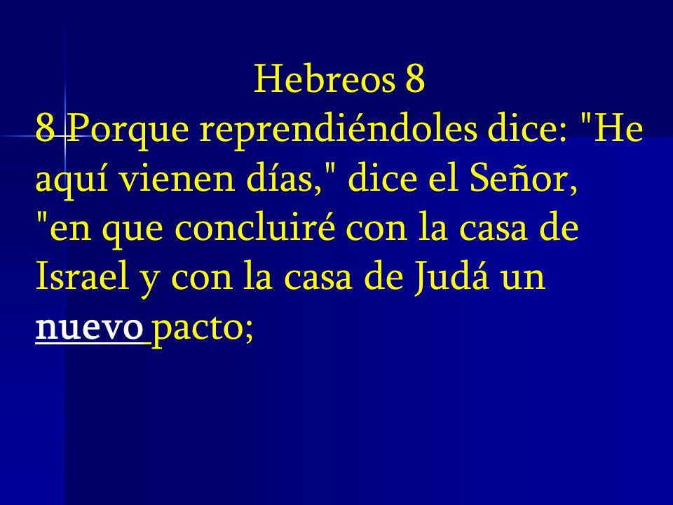 Hebreos 8 8 Porque reprendiéndoles dice: