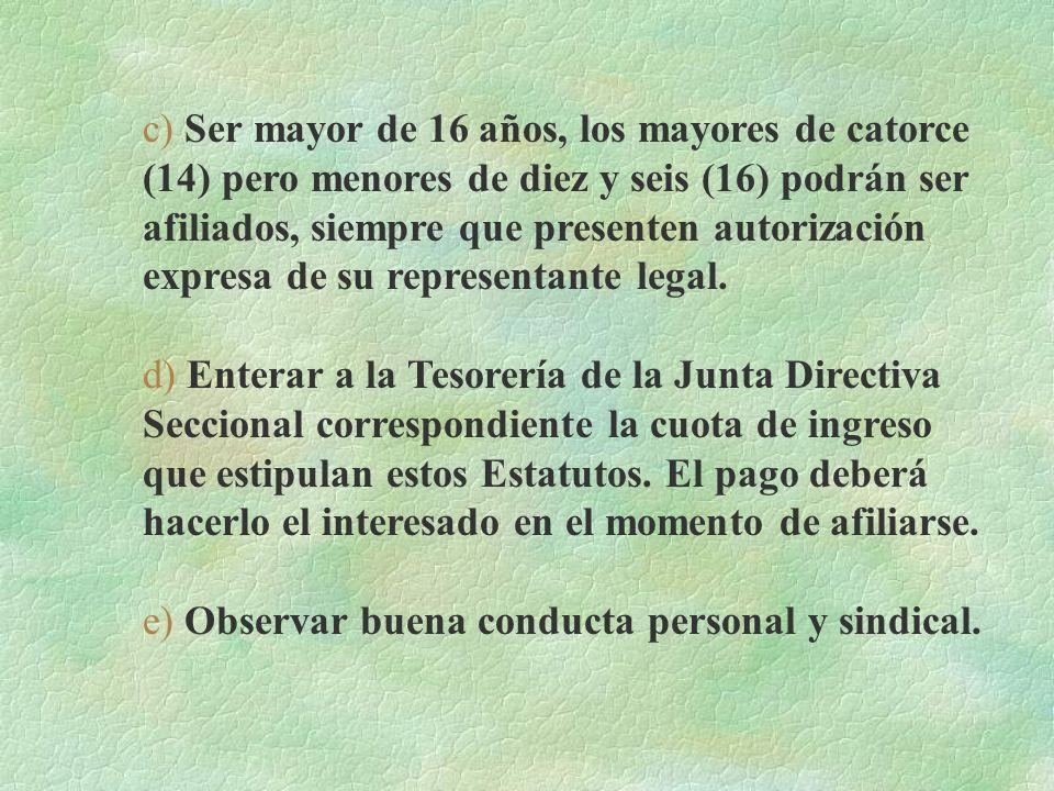 b) Presentar solicitud por escrito a la Junta Directiva Seccional respectiva, acompañada de dos (2) fotografías tamaño identidad, esta solicitud deber