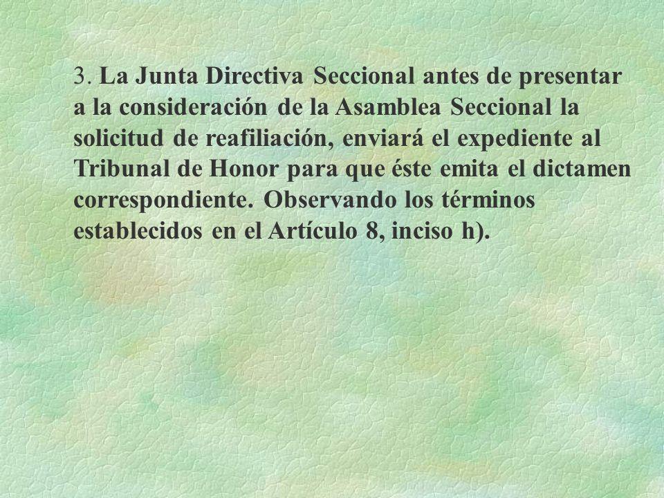 ART. 10.- Condiciones de Readmisión de miembros: a)Cuando un afiliado se haya retirado voluntariamente del Sindicato, podrá ser readmitido si cumple l