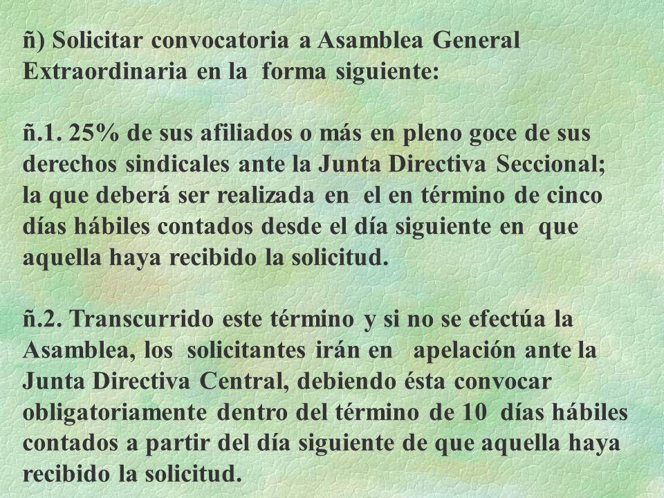 ll) Concurrir a las asambleas respectivas con derecho a voz y voto. m) Asistir con voz y voto a los Congresos de Delegados cuando sean electos Delegad