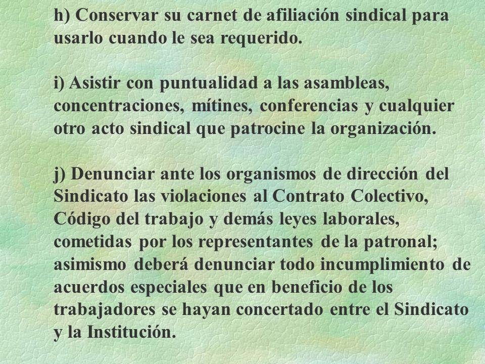 d) Procurar la mayor discreción posible sobre los asuntos tratados en las asambleas y congresos, cuya divulgación pueda perjudicar directa o indirecta