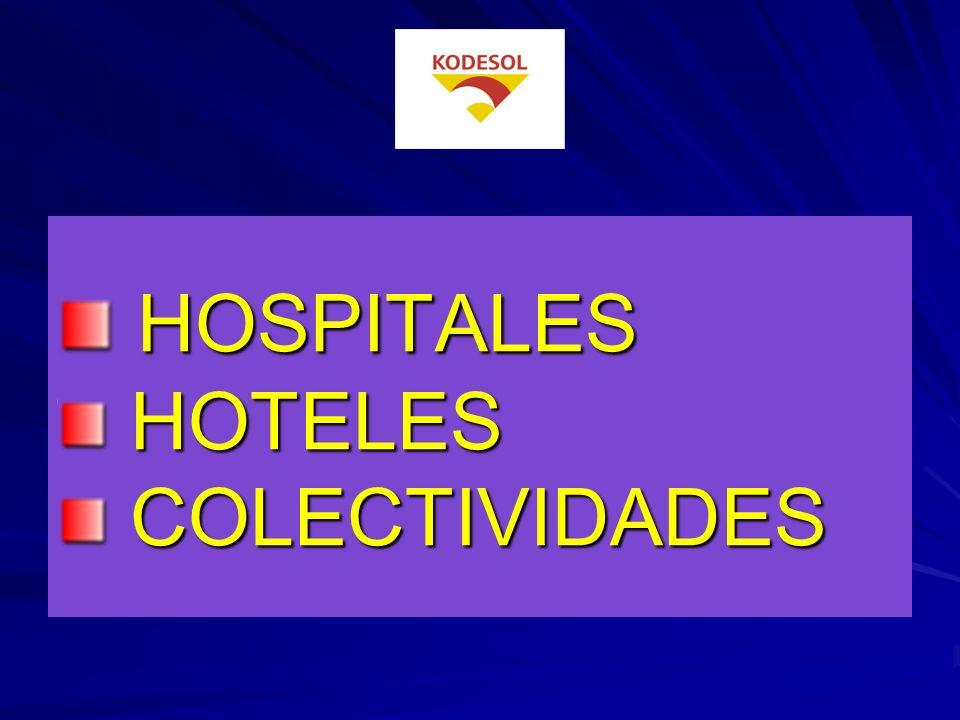 HOSPITALES HOSPITALES HOTELES HOTELES COLECTIVIDADES COLECTIVIDADES